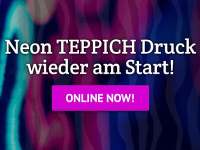 Neon Teppich Druck – jetzt wieder verfügbar!